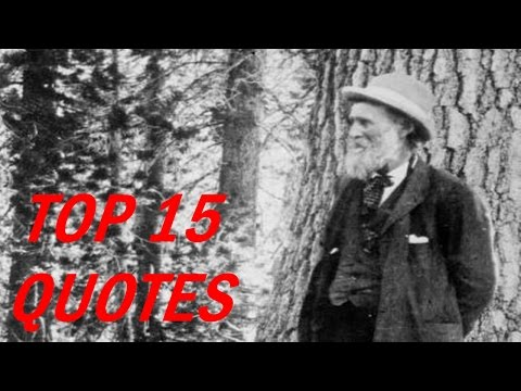 John Muir - In every walk with nature one receives far more