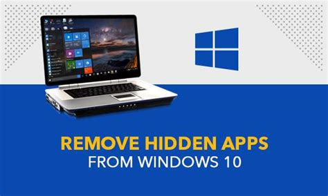 How To Remove Hidden Apps From Windows 10?